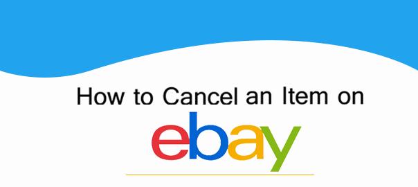 How To Cancel An Item On Ebay Faith Ecommerce Services