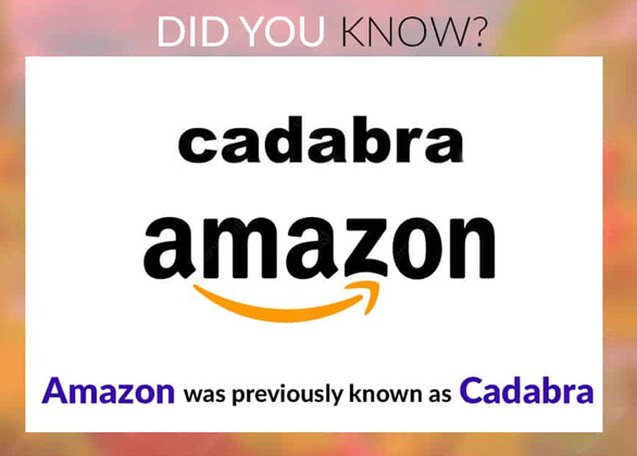 Amazon was cadabra in past