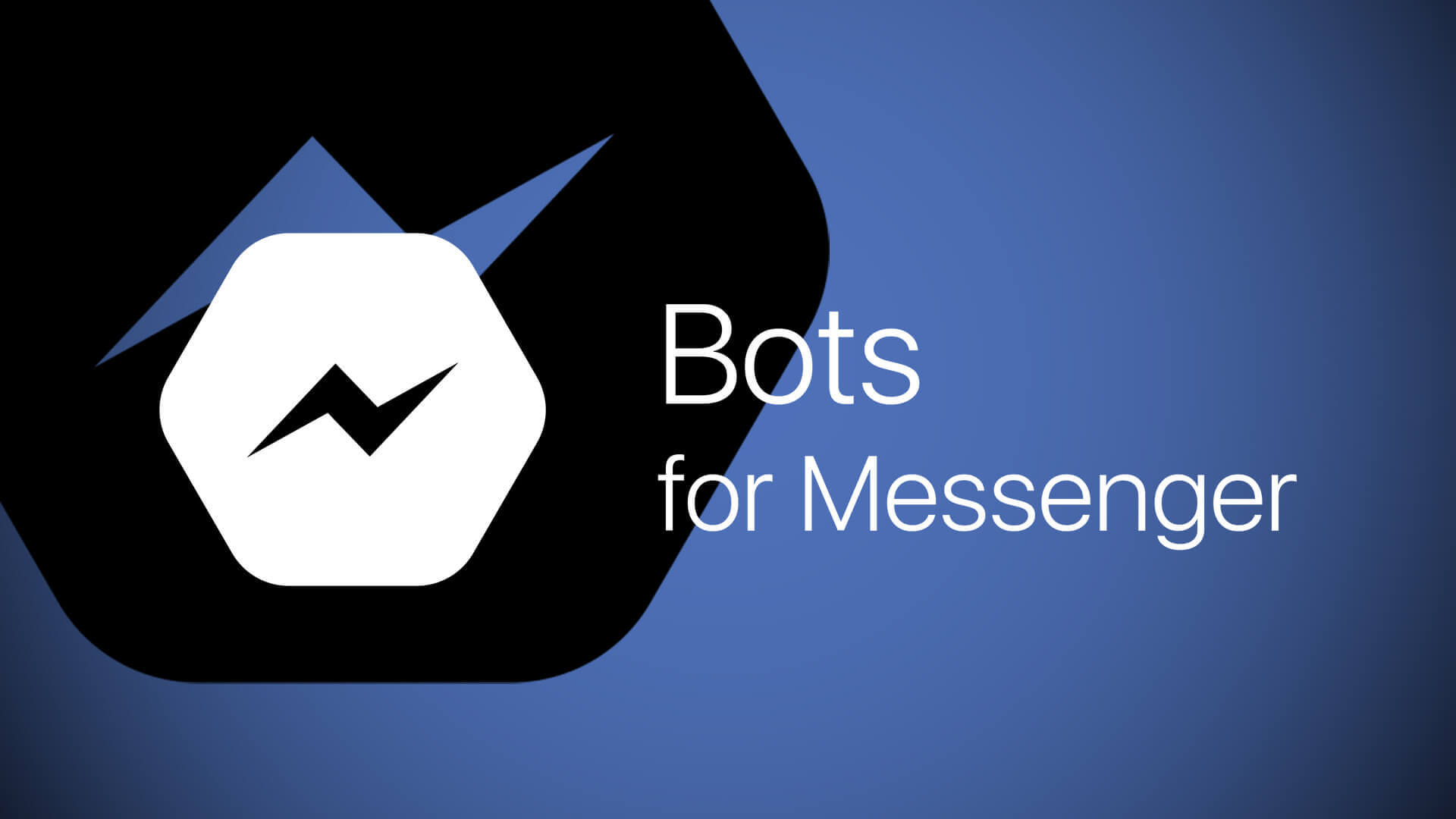 Facebook Chatbots for MessangerFacebook Chatbots for Messanger