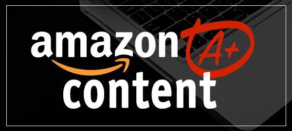Amazon A+ Content Featured Image