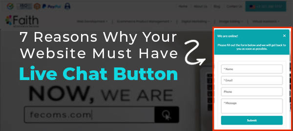 7 Reasons Why Your Website Must Have Live Chat Button