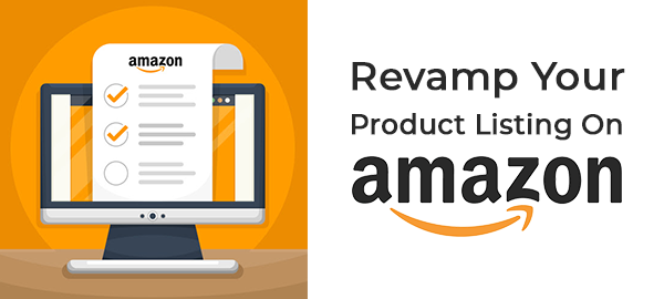 Revamp Your Product Listing On Amazon